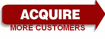 Acquire More Customers